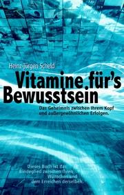 Vitamine für's Bewusstsein
