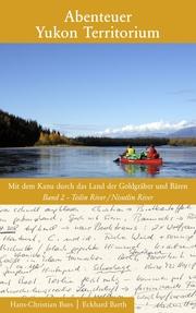 Abenteuer Yukon Territorium 2