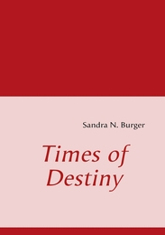 Times of Destiny