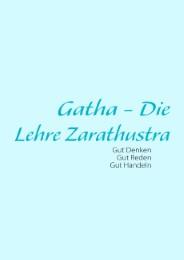 Gatha - Die Lehre Zarathustra
