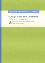 Analyse und Interpretation historischer Textquellen & geschichtswissenschaftlicher Sekundärtexte