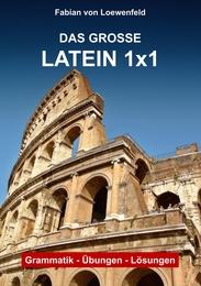Das Große Latein 1x1