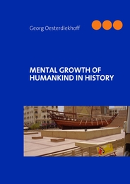 MENTAL GROWTH OF HUMANKIND IN HISTORY