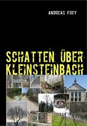 Schatten über Kleinsteinbach