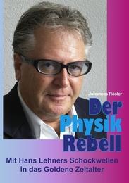 Der Physik-Rebell