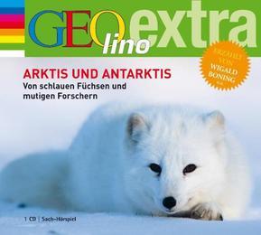Arktis und Antarktis - Von schlauen Füchsen und mutigen Forschern