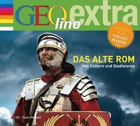 Das alte Rom - Von Göttern und Gladiatoren