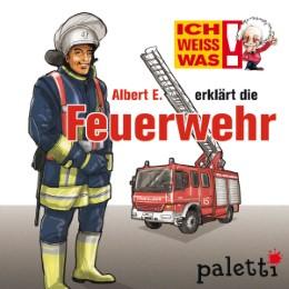 Ich weiß was - Albert E. erklärt die Feuerwehr
