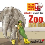 Ich weiß was - Albert E. erklärt den Zoo
