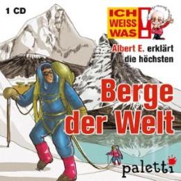 Ich weiß was - Albert E. erklärt die höchsten Berge der Welt