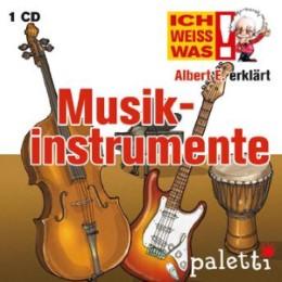 Ich weiß was - Albert E. erklärt Musikinstrumente