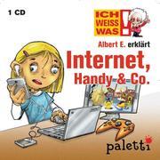 Ich weiß was - Albert E. erklärt Internet, Handy & Co.