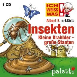 Ich weiß was - Albert E. erklärt : Insekten, Kleine Krabbler - große Staaten -