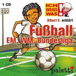 Ich weiß was - Albert E. erklärt: Fußball EM, WM, Bundesliga