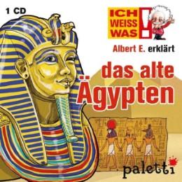 Ich weiß was - Albert E. erklärt: Das alte Ägypten