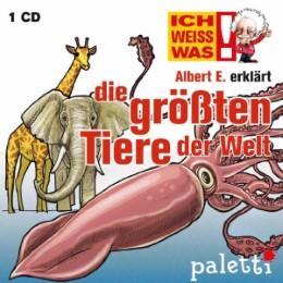 Ich weiß was - Albert E. erklärt: Die größten Tiere der Welt