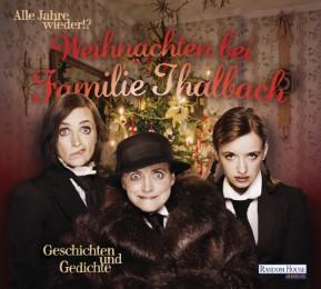 Alle Jahre wieder!? Weihnachten bei Familie Thalbach