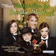 Schon wieder!? Weihnachten bei Familie Thalbach