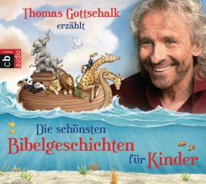 Thomas Gottschalk erzählt: Die schönsten Bibelgeschichten für Kinder