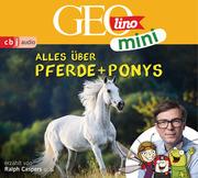GEOlino mini: Alles über Pferde und Ponys