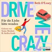 Drive Me Crazy - Für die Liebe bitte wenden