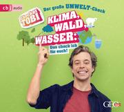 Checker Tobi - Der große Umwelt-Check: Wald, Klima, Wasser - Das check ich für euch!