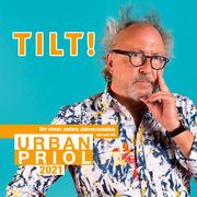 Tilt! 2021 - Der etwas andere Jahresrückblick von und mit Urban Priol