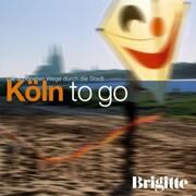 BRIGITTE - Köln to go