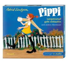Pippi Langstrumpf geht einkaufen und andere Abenteuer