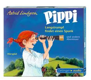 Pippi Langstrumpf findet einen Spunk und andere Abenteuer
