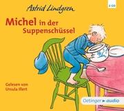 Michel aus Lönneberga 1. Michel in der Suppenschüssel