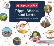 Pippi, Michel und Lotta