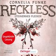 Reckless 1. Steinernes Fleisch