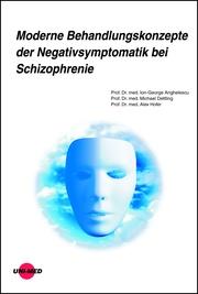 Moderne Behandlungskonzepte der Negativsymptomatik bei Schizophrenie