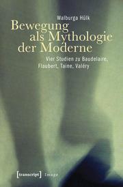 Bewegung als Mythologie der Moderne