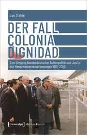 Der Fall Colonia Dignidad