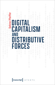 Digital Capitalism and Distributive Forces