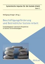 Beschäftigungsförderung und betriebliche Soziale Arbeit