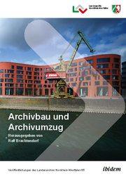 Archivbau und Archivumzug