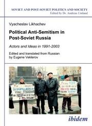 Political Anti-Semitism in Post-Soviet Russia