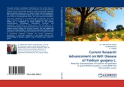 Current Research Advancement on Wilt Disease of Psidium guajava L.