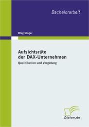 Aufsichtsräte der DAX-Unternehmen: Qualifikation und Vergütung