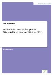 Strukturelle Untersuchungen an Wismut-d-Schichten auf Silicium (001)