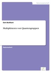 Multiplizitäten von Quantengruppen