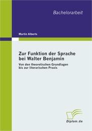 Zur Funktion der Sprache bei Walter Benjamin