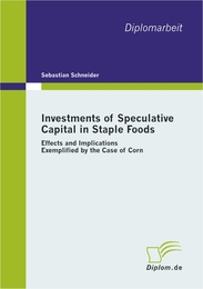Investments of Speculative Capital in Staple Foods