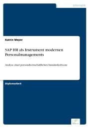 SAP HR als Instrument modernen Personalmanagements