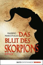 Das Blut des Skorpions