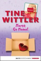 Horst go home!