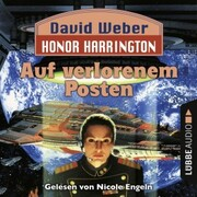 Auf verlorenem Posten - Honor Harrington, Teil 1